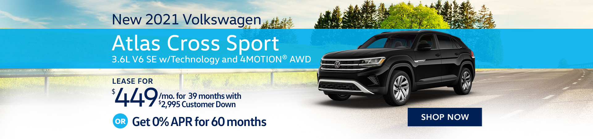 BVW_1920x450_New 2021 Volkswagen Atlas Cross Sport 3.6L V6 SE with Technology and 4MOTION® AWD _06'21