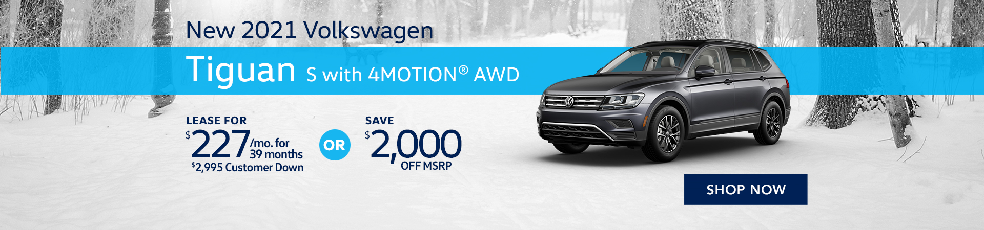 BVW_1920x450_New 2021 Volkswagen Tiguan S with 4MOTION® AWD_01_21