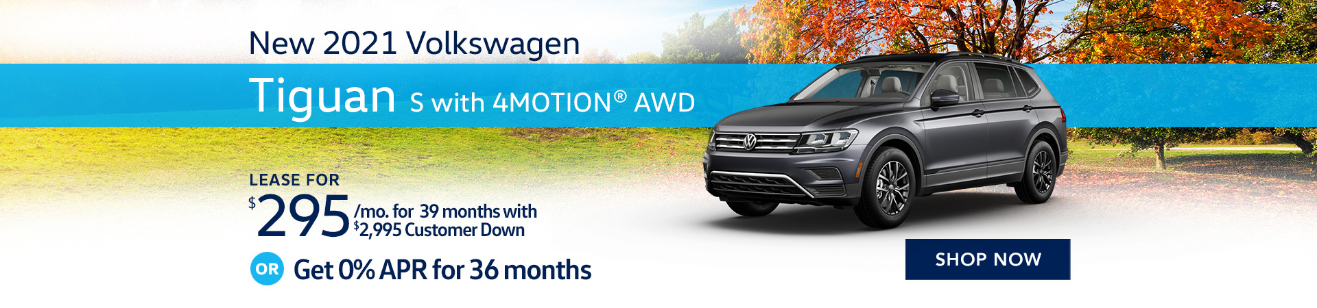 BVW_1920x450_New 2021 Volkswagen Tiguan S with 4MOTION® AWD_09'21