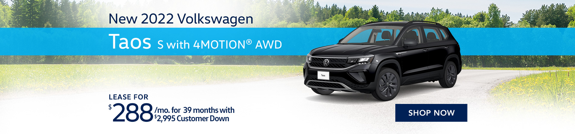 BVW_1920x450_New 2022 Volkswagen Taos S with 4MOTION® AWD_ _07'21
