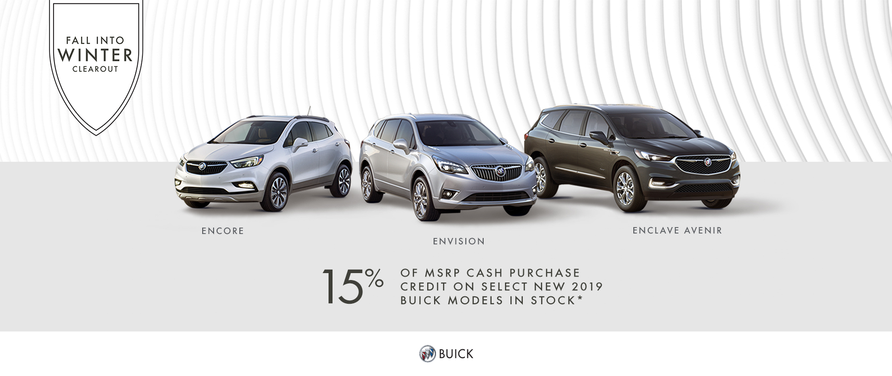 2019 Buick - Fall Into Winter Clearout