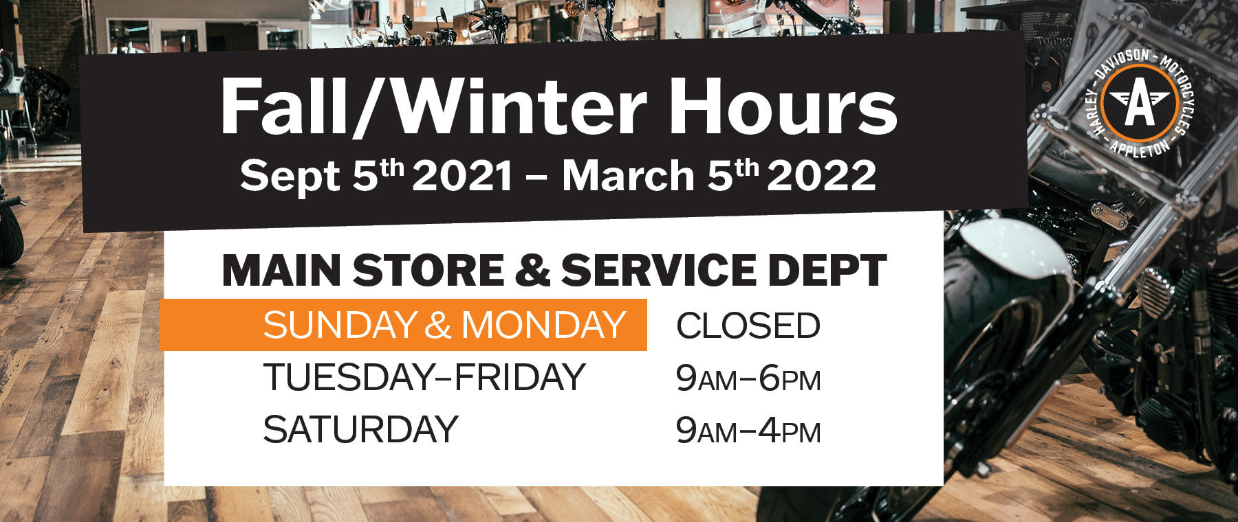 Fall/Winter Hours start Sept 5th. Closed Sundays and Mondays through February